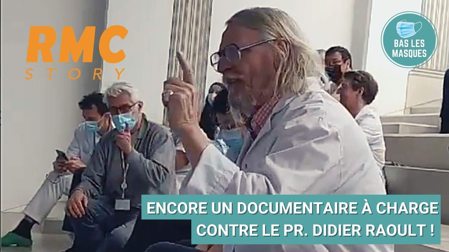 Encore un documentaire contre le professeur Didier Raoult !