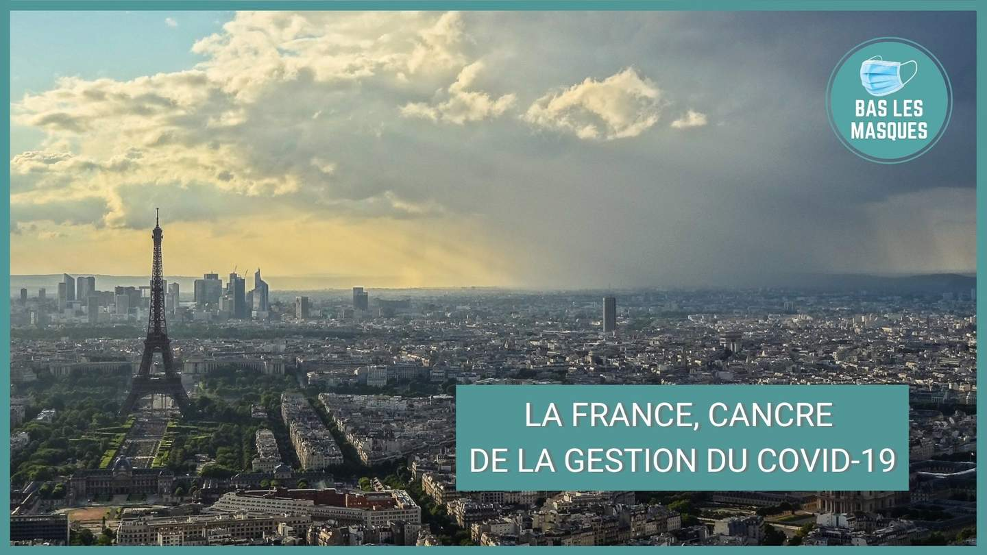 La France, cancre de la gestion du covid